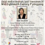 "April 25 – ""The Emergence of Commercial Economy, Local Administration, and Townsmen in Mid- Eighteenth Century P'yŏngyang"""