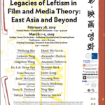 "February 28 – March 2, 2019 ""Legacies of Leftism in Film and Media Theory: East Asia and Beyond"""