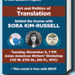 Art and Politics of Translation: Behind the Scenes with Sora Kim-Russell